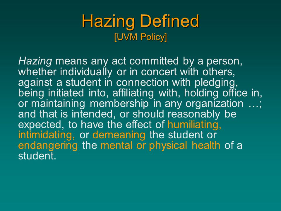 Hazing Defined [UVM Policy]